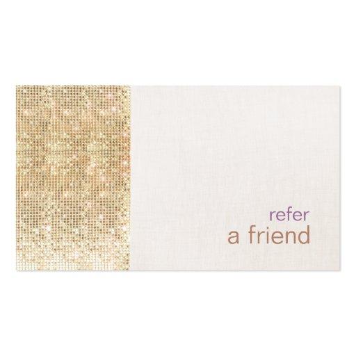 Modern FAUX Gold Sequins Refer A Friend Card Salon Business Card