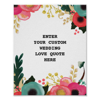 Modern Floral Wedding Custom Love Quote Print