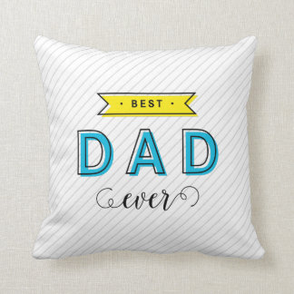 Modern Fun Colorful Blue Yellow Best Dad Ever Throw Pillow