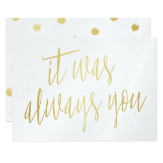 Modern Gold Calligraphy It was always you Card