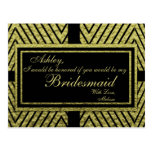 Modern Gold Chevron - Will You Be My Bridesmaid? Postcard