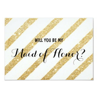 Modern gold stripe Will you be my Maid of Honor Card
