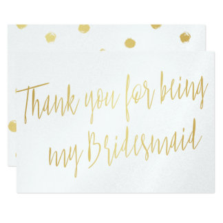 "Modern Gold ""Thank you for being my bridesmaid"" Card"