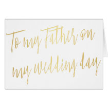 "Modern Gold ""To my father on my wedding day"" Card"