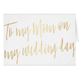 "Modern Gold ""To my mom on my wedding day"" Card"