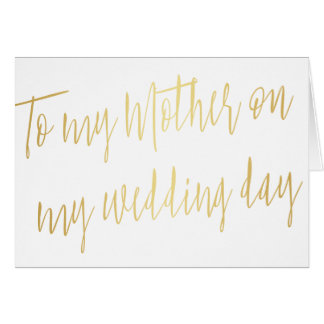 "Modern Gold ""To my mother on my wedding day"" Card"
