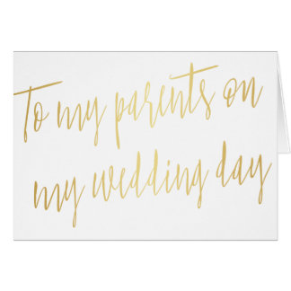 "Modern Gold ""To my parents on my wedding day"" Card"