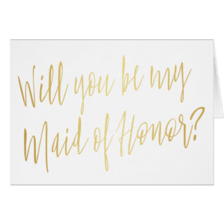 "Modern Gold ""Will you be my maid of honor"" Card"
