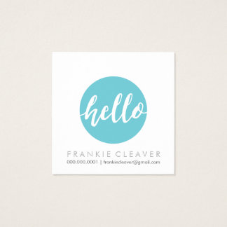 MODERN HELLO SCRIPT hand drawn bold spot turquoise Square Business Card
