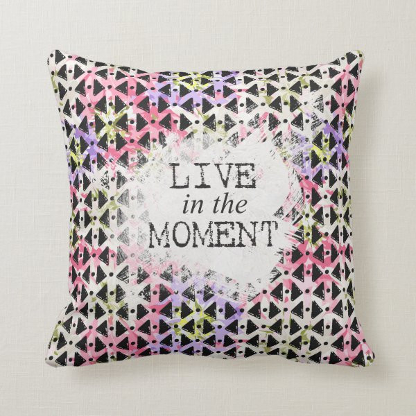Modern hip Live in the Moment open weave colorful Throw Pillow