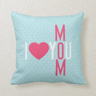 Modern I Love You Mom Throw Pillow