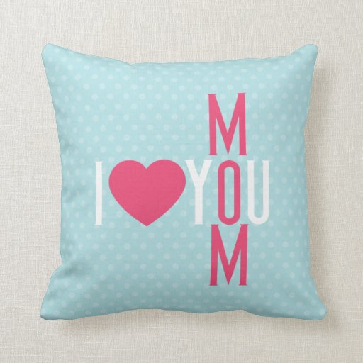 Love Pillow Case From Modern Family : Modern I Love You Mom Throw Pillow Zazzle