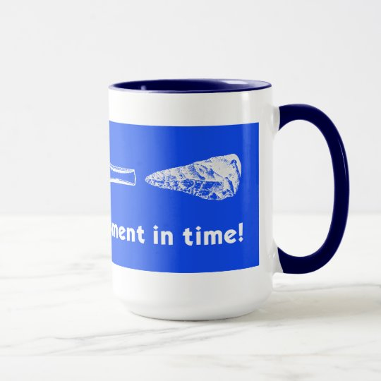 """""""Modern"""" is a Moment in Time! Mug"""