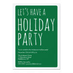 Modern Let's Have A Holiday Party Invite - Green