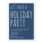 Modern Let's Have A Holiday Party Invite - Navy