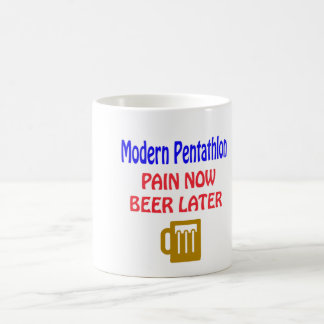 Modern Pentathlon pain now beer later Mug