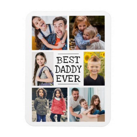 Modern Photo Collage     Best Daddy Ever Magnet