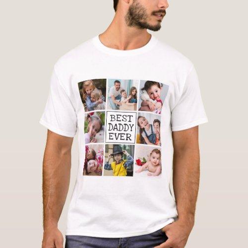 Modern Photo Collage  Best Daddy Ever T_Shirt