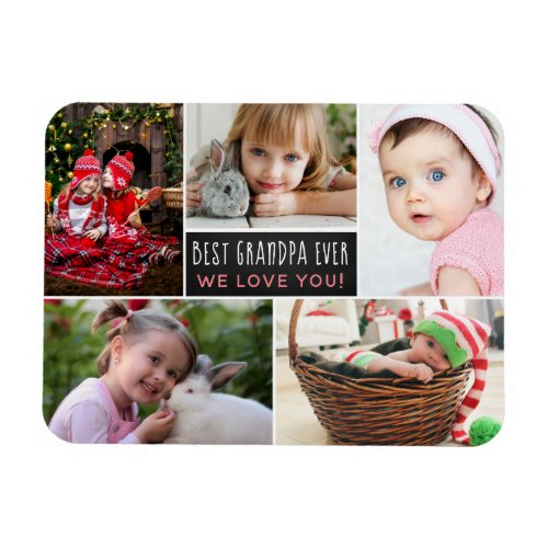 Modern Photo Collage Best Grandpa Ever Magnet