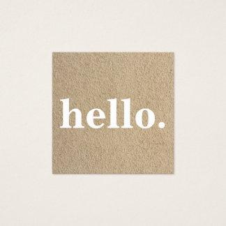 Modern Professional Minimalist Rustic Kraft Hello Square Business Card
