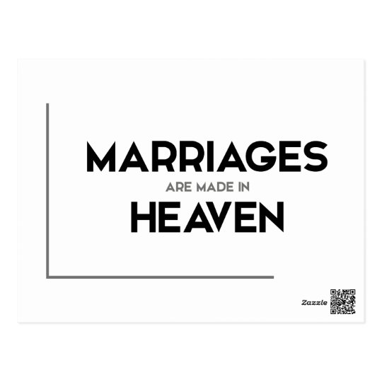 Modern Quotes Marriages Are Made In Heaven Postcard Zazzlecom