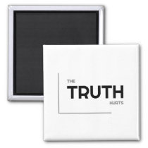 MODERN quotes: the truth hurts Magnet