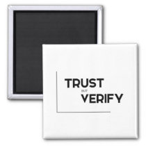 MODERN quotes: trust but verify Magnet