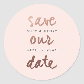Modern Rose Gold Faux Foil Save the date sticker