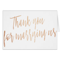 "Modern Rose Gold ""Thank you for marring us"""