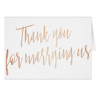 "Modern Rose Gold ""Thank you for marring us"" Card"