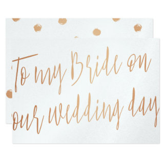 Modern Rose Gold To my bride on our wedding day Card