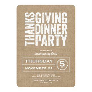 Modern Rustic Burlap Thanksgiving Dinner Party 5x7 Paper Invitation Card