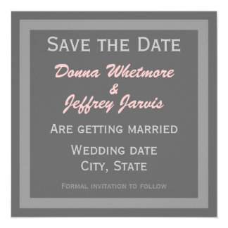 """Modern Save the Date Announcement - Grey & Pink 5.25"""" Square Invitation Card"""