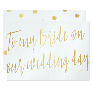 Modern Script Gold To my bride on our wedding day Card