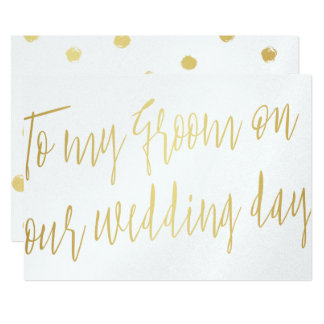 Modern Script Gold To my groom on our wedding day Card
