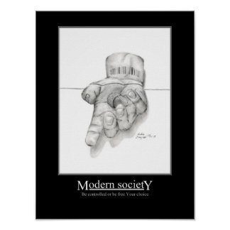Modern Society with text Poster