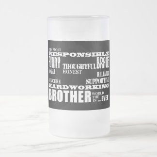 Modern Stylish Best & Greatest Brothers  Qualities Frosted Glass Beer Mug