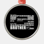 Modern Stylish Best & Greatest Brothers  Qualities Christmas Tree Ornaments