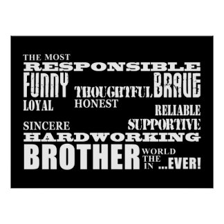 Modern Stylish Best & Greatest Brothers  Qualities Poster