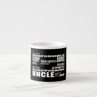 Modern Stylish Best & Greatest Uncles : Qualities Espresso Cup