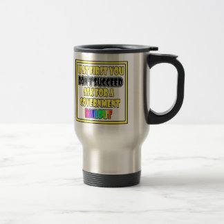 modern success business humor travel mug
