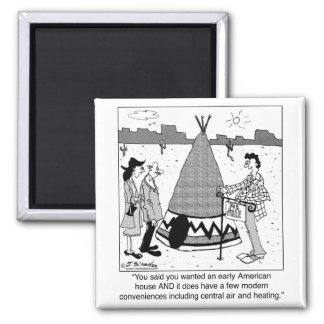 Modern Tee Pee has Central Air & Heating 2 Inch Square Magnet
