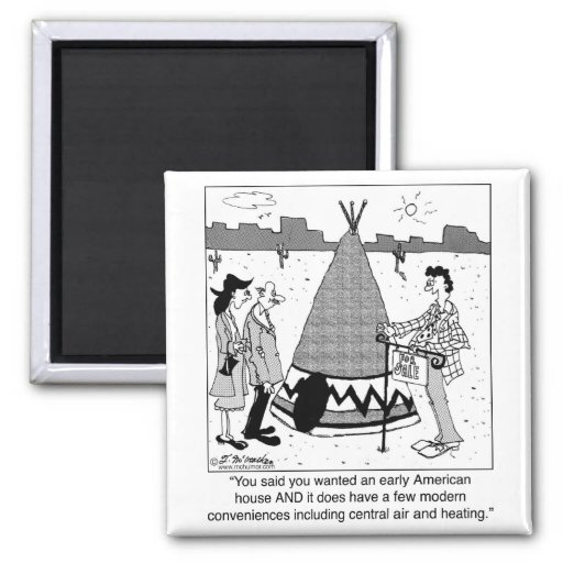 Modern Tee Pee has Central Air & Heating Fridge Magnets