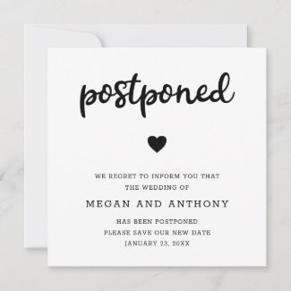 Modern Thick Script Wedding Postponement Announcement