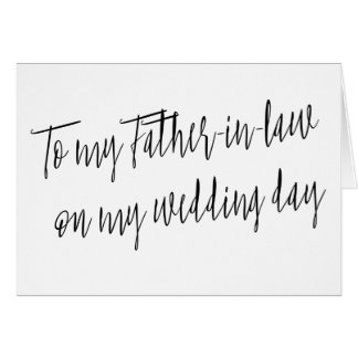 "Modern ""To my father-in-law on my wedding day"" Card"
