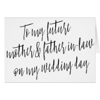 "Modern ""To my future mother and father-in-law"" Card"