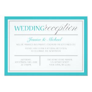 Modern Turquoise Gray Wedding Reception Invitation 5