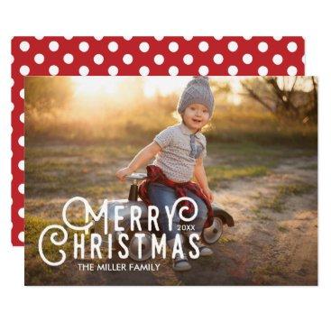 Christmas Themed Modern Typography Merry Christmas Full-Bleed Photo Card