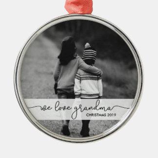 Modern Typography with Photo | We Love Grandma Metal Ornament