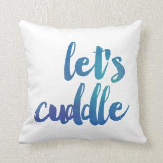 Modern Watercolor Let's Cuddle Decorative Pillow